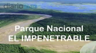 """Diputados Nacionales aprobarían la creación del Parque Nacional """"El Impenetrable"""""""